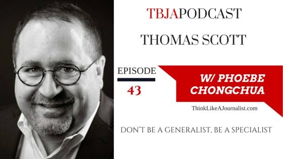 Don't Be A Generalist, Be A Specialist, Thomas Scott, TBJApodcast 43