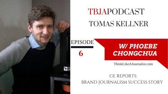 GE Reports Brand Journalism Success Story, Tomas Kellner, TBJA 6