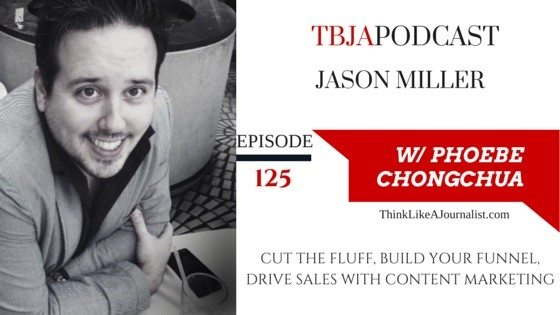 How build a funnel, Jason Miller, TBJApodcast 125