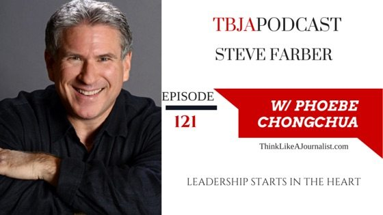 Leadership Starts In The Heart, Steve Farber, TBJApodcast 121