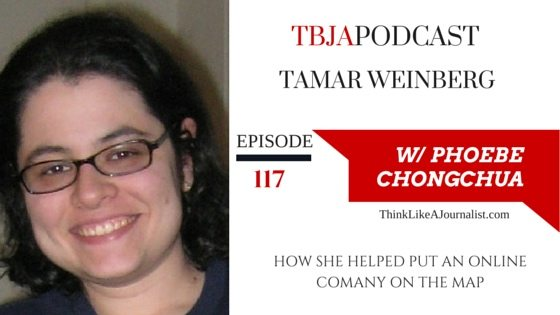 How She Helped Put An Online Company On The Map, Tamar Weinberg, TBJApodcast 117