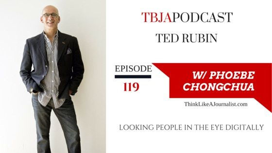 Looking People In The Eye Digitally, Ted Rubin, TBJApodcast 119