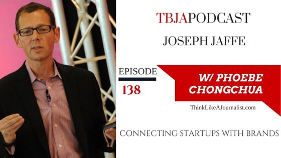 Connecting Startups With Brands, Joseph Jaffe, TBJA 138