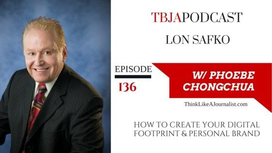 A Digital Footprint & Personal Brand, Lon Safko, TBJApodcast 136