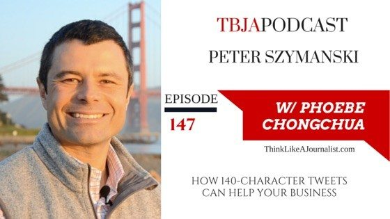 How 140-Character Tweets Can Help Your Business, Peter Szymanski, TBJApodcast 147