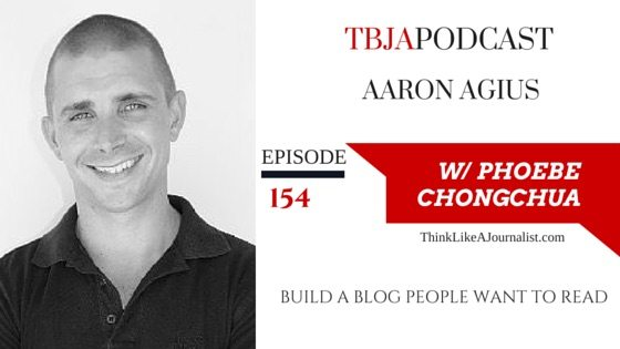 Build A Blog People Want To Read, Aaron Agius, TBJApodcast 154