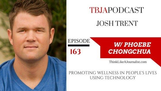 Josh Trent, Promoting Wellness In People's Lives Using Technology_TBJApodcast 163