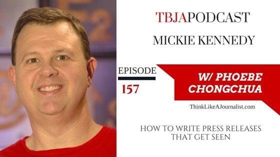 How To Write Press Releases, Mickie Kennedy, TBJApodcast 157