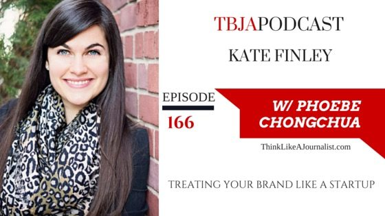 Treating Your Brand Like A Startup, Kate Finley, TBJAPodcast 166