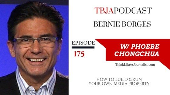 How To Build & Run Your Own Media Property, Bernie Borges, TBJAPodcast 175