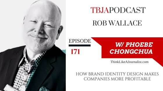 How Brand Identity Design Makes Companies More Profitable, Rob Wallace, TBJApodcast 171
