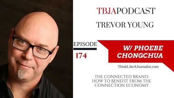 The Connected Brand: How To Benefit From The Connection Economy, Trevor Young, TBJApodcast 174