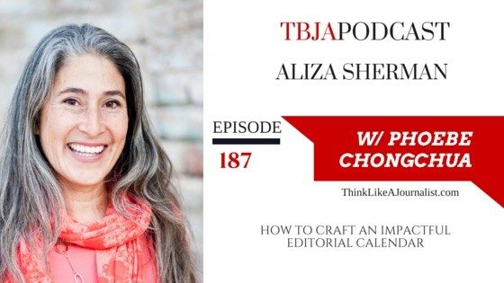 How To Craft An Impactful Editorial Calendar, Aliza Sherman, TBJApodcast 187