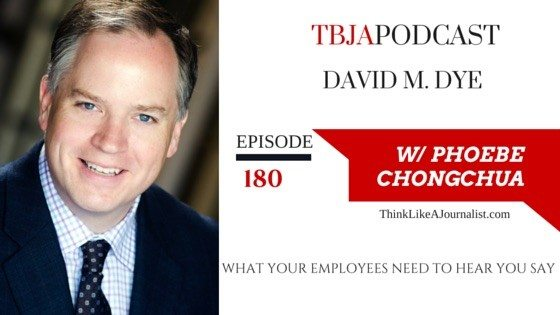 What Your Employees Need To Say, David M Dye, TBJApodcast 180