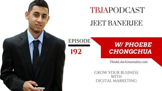 Grow Your Business With Digital Marketing, Jeet Banerjee, TBJApodcast 192