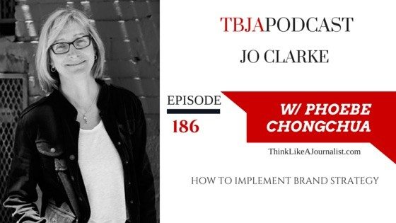 How To Implement Brand Strategy, Jo Clarke_TBJApodcast 186