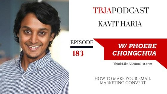 How To Make Your Email Marketing Convert, Kavit Haria, TBJApodcast 183