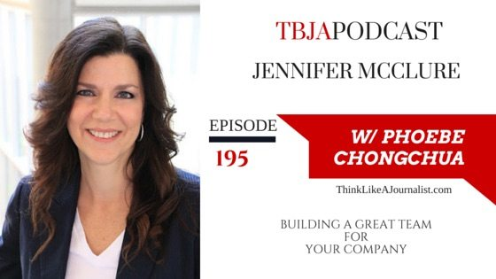 Building A Great Team For Your Company, Jennifer McClure, TBJApodcast 195