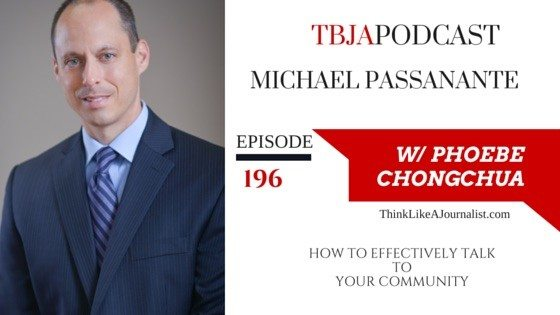 How To Effectively Talk To Your Community, Michael Passanante, TBJApodcast 196