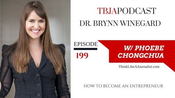 How To Become An Entrepreneur, TBJApodcast 199, DrBrynnWinegard