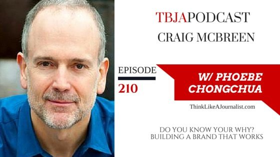 Do You Know Your Why? Building A Brand That Works, Craig McBreen, TBJApodcast 210