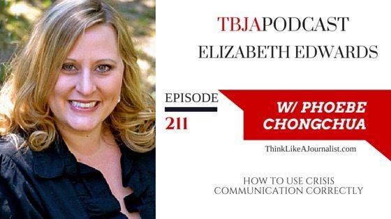 How To Use Crisis Communication Correctly, Elizabeth Edwards, TBJApodcast 211