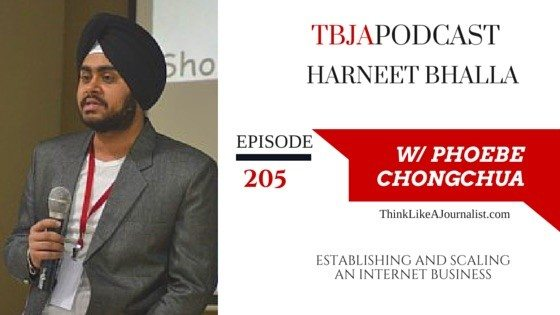 Establishing and Scaling An Internet Business, Harneet Bhalla, TBJApodcast 205