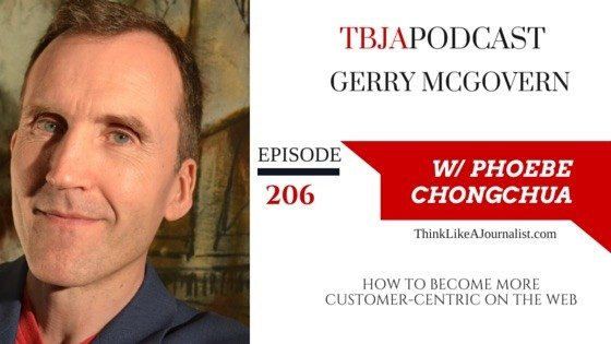 How To Be More Customer-Centric On The Web, Jerry McGovern, TBJApodcast 206