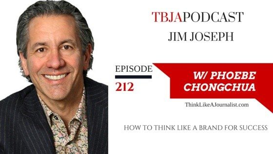 How To Think Like A Brand For Success, Jim Joseph, TBJApodcast 212