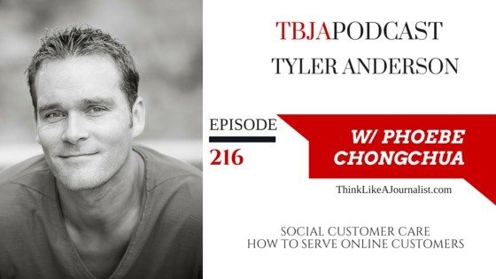 Social Customer Care, Tyler Anderson, TBJApodcast 216