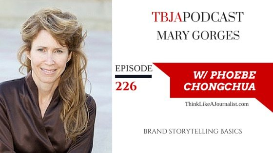 Brand Storytelling Basics, Mary Gorges, TBJApodcast 226