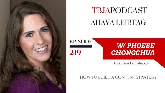 How To Build A Content Strategy, Ahava Leibtag, TBJApodcast 219