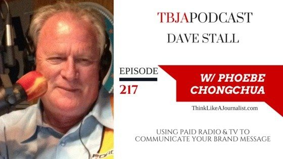 Using Paid Radio & TV To Communicate Your Brand Message, Dave Stall, TBJApodcast 217