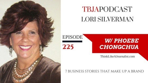 7 Business Stories That Make Up A Brand, Lori Silverman, TBJApodcast 225