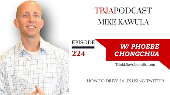 How To Drive Sales Using Twitter, Mike Kawula, TBJApodcast 224