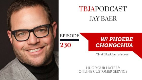 Hug Your Haters: Online Customer Service, Jay Baer, TBJApodcast 230