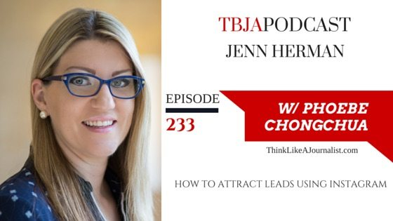 How To Attract Leads Using Instagram, Jenn Herman, TBJApodcast 233