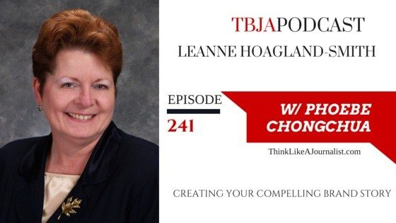 Creating A Compelling Brand Story, Leanne Hoagland-Smith, TBJApodcast 241