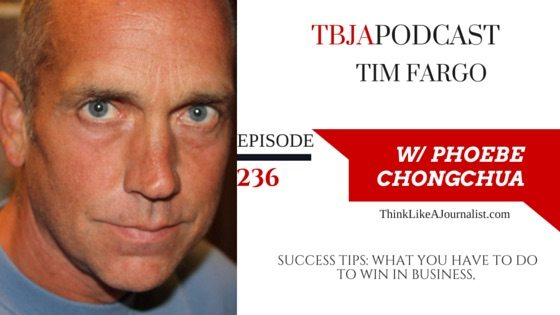 How To Succeed In Business Tim Fargo, TBJApodcast 236
