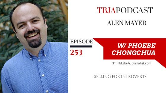 Selling For Introverts, Alen Mayer, TBJApodcast 253
