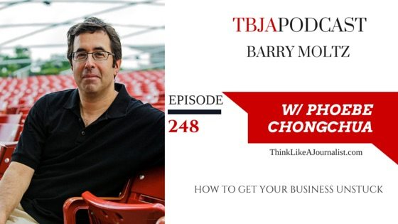 How To Get Your Business Unstuck, Barry Moltz, TBJApodcast 248