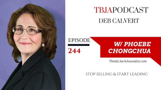 Stop Selling & Start Leading, Deb Calvert, TBJApodcast 244