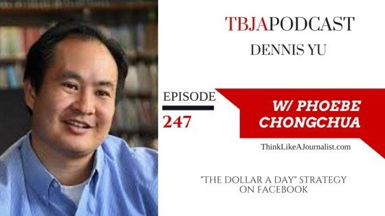 The Dollar A Day Strategy On Facebook, Dennis Yu, TBJA 247