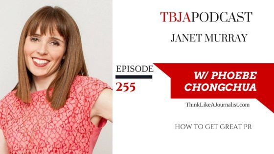 How To Get Great PR, Janet Murray, TBJApodcast 255