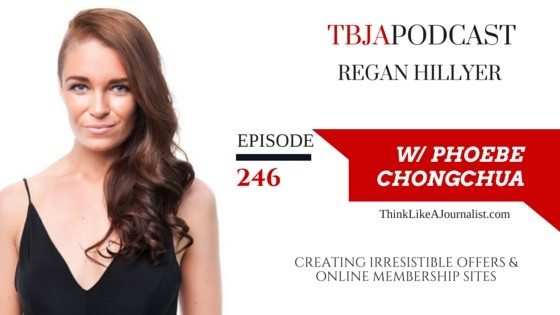 Regan Hillyer, Creating Irresistible Offers & Online Membership Sites, TBJApodcast 246