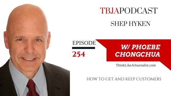 How To Get & Keep Customers, Shep Hyken, TBJApodcast 254