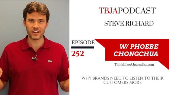 Why Brands Need To Listen To Their Customers More, Steve Richard, TBJApodcast 252