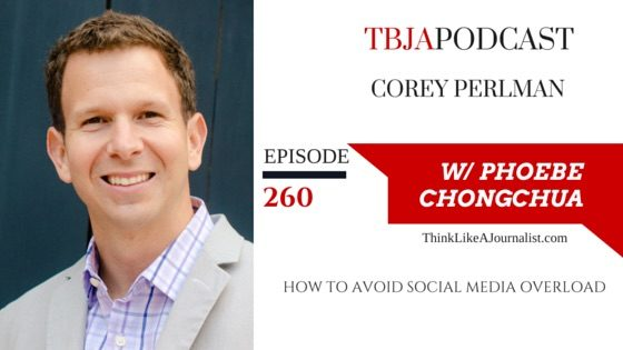 How To Avoid Social Media Overload, Corey Perlman, TBJApodcast 260