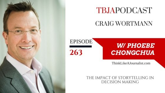 The Impact Of Storytelling In Decision Making, Craig Wortmann, TBJApodcast 263