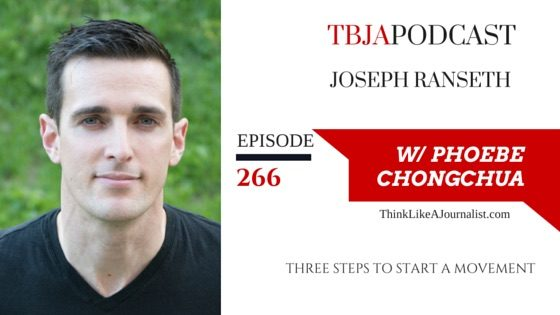 Three Steps To Start A Movement, Joseph Ranseth, TBJApodcast 266